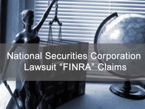 "National Securities Corporation Lawsuit ""FINRA"" Claims"