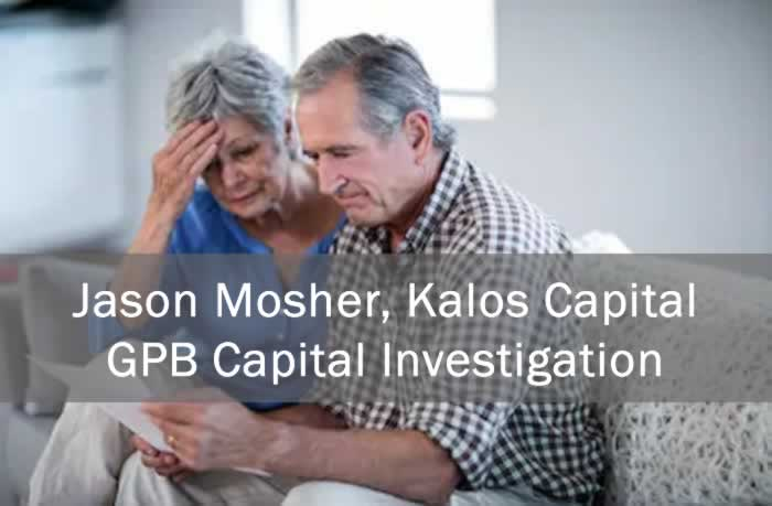 Jason Mosher, Kalos Capital, GPB Capital Investigation